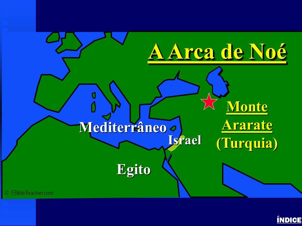 Click to add title n Click to add text Mar Mediterrâneo Chipre Turquia MonteArarate NASA Photo © EBibleTeacher.com Israel Noahs Ark 2 ÍNDICE