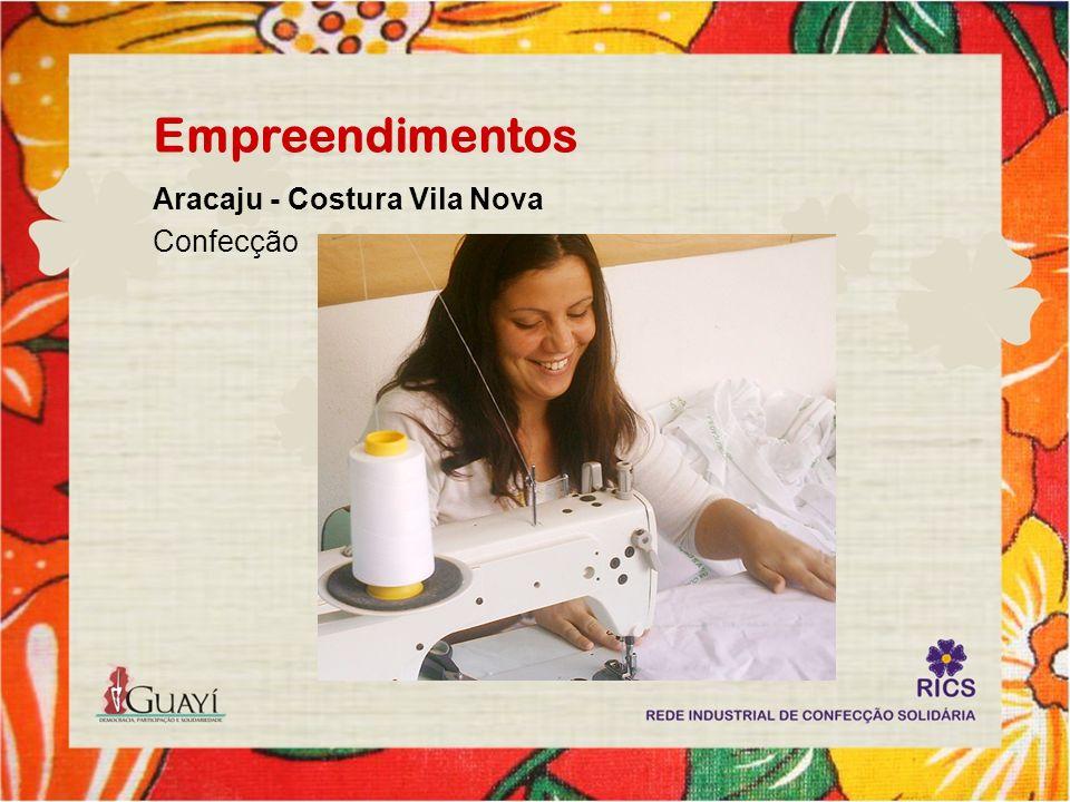 Empreendimentos Aracaju - Costura Vila Nova Confecção