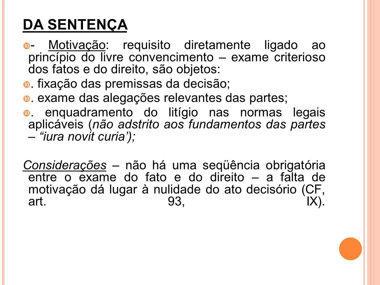 DA SENTENÇA - Dispositivo: (art.