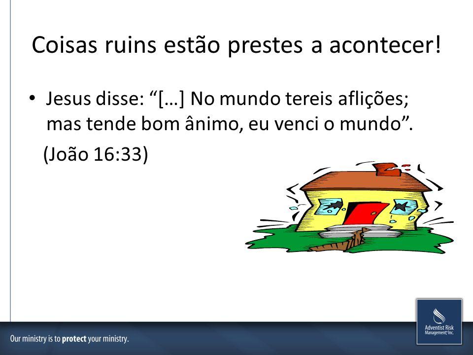 Coisas ruins estão prestes a acontecer! Jesus disse: […] No mundo tereis aflições; mas tende bom ânimo, eu venci o mundo. (João 16:33)