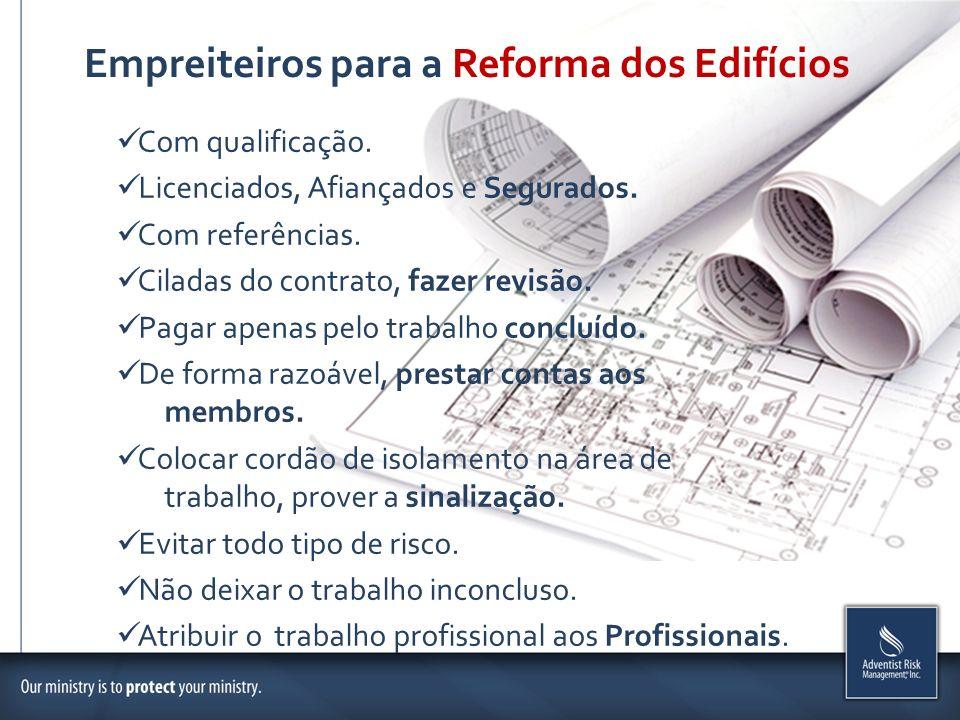 Empreiteiros para a Reforma dos Edifícios Com qualificação. Licenciados, Afiançados e Segurados. Com referências. Ciladas do contrato, fazer revisão.