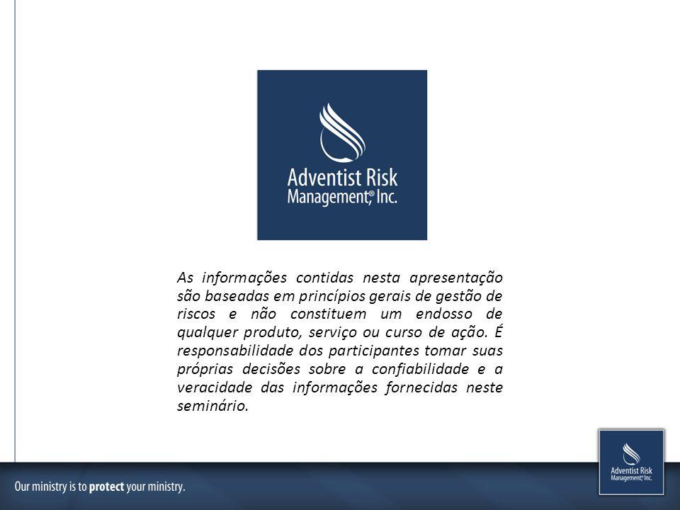 As informações contidas nesta apresentação são baseadas em princípios gerais de gestão de riscos e não constituem um endosso de qualquer produto, serv