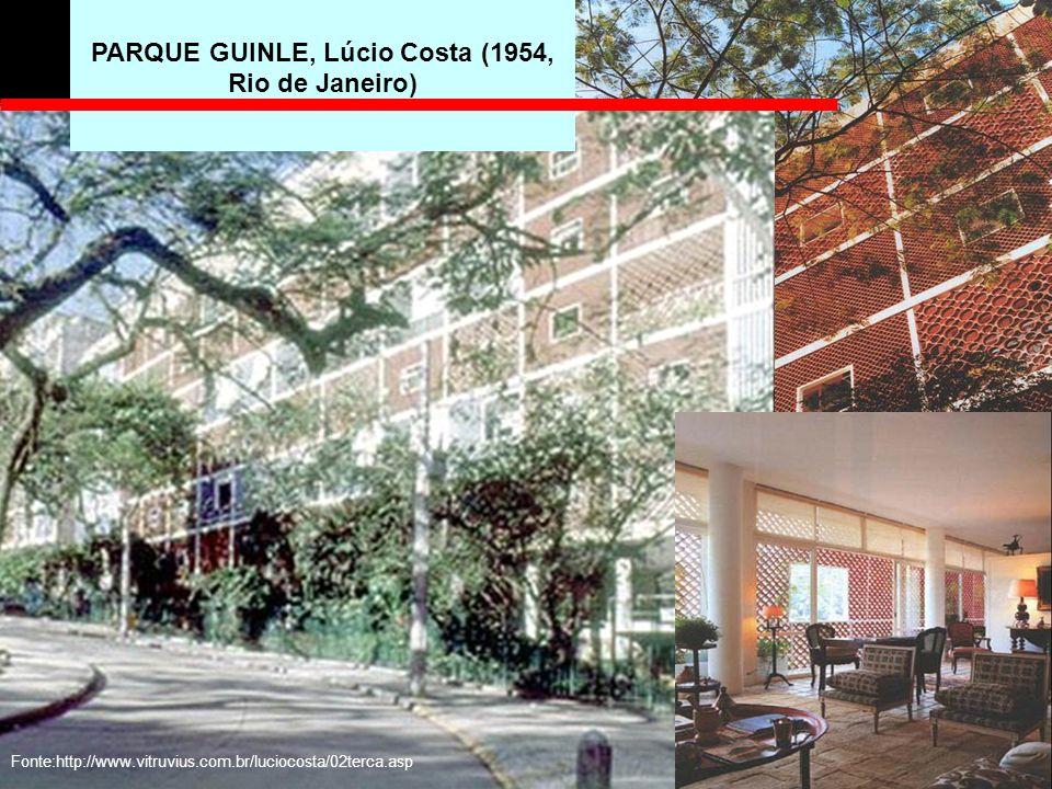 PARQUE GUINLE, Lúcio Costa (1954, Rio de Janeiro) Fonte:http://www.vitruvius.com.br/luciocosta/02terca.asp