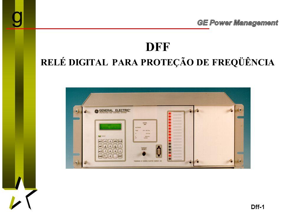 1 DFF RELÉ DIGITAL PARA PROTEÇÃO DE FREQÜÊNCIA Dff-1 g