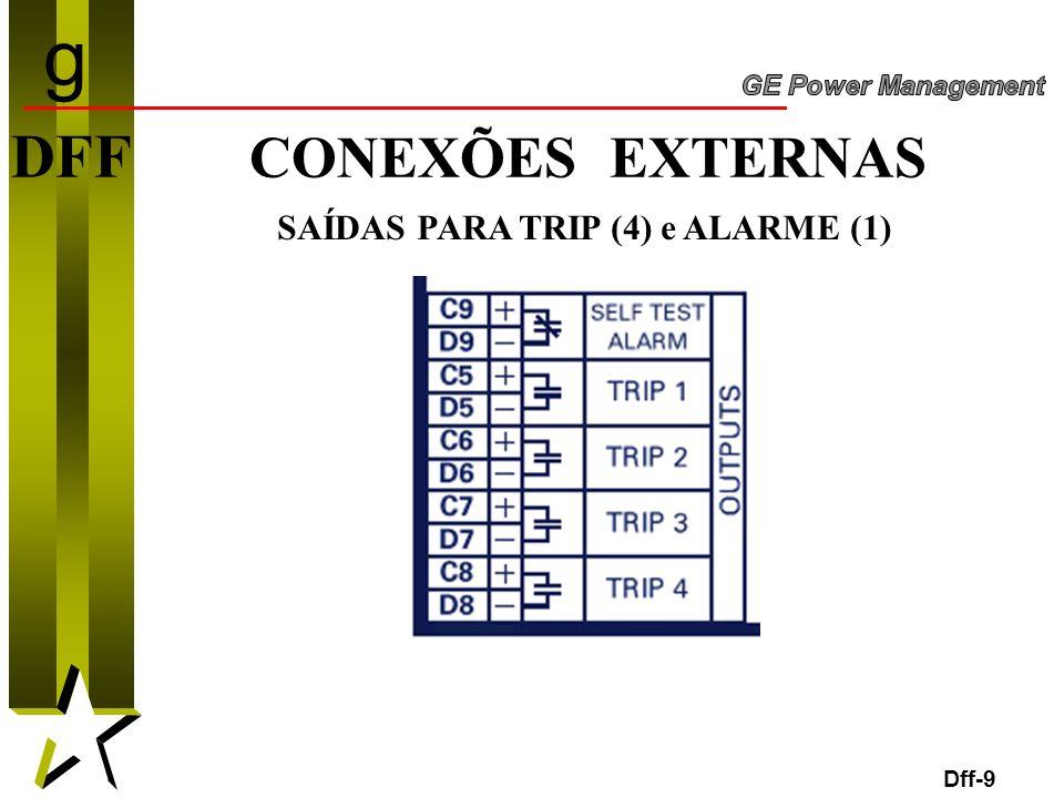9 DFF CONEXÕES EXTERNAS Dff-9 SAÍDAS PARA TRIP (4) e ALARME (1) g