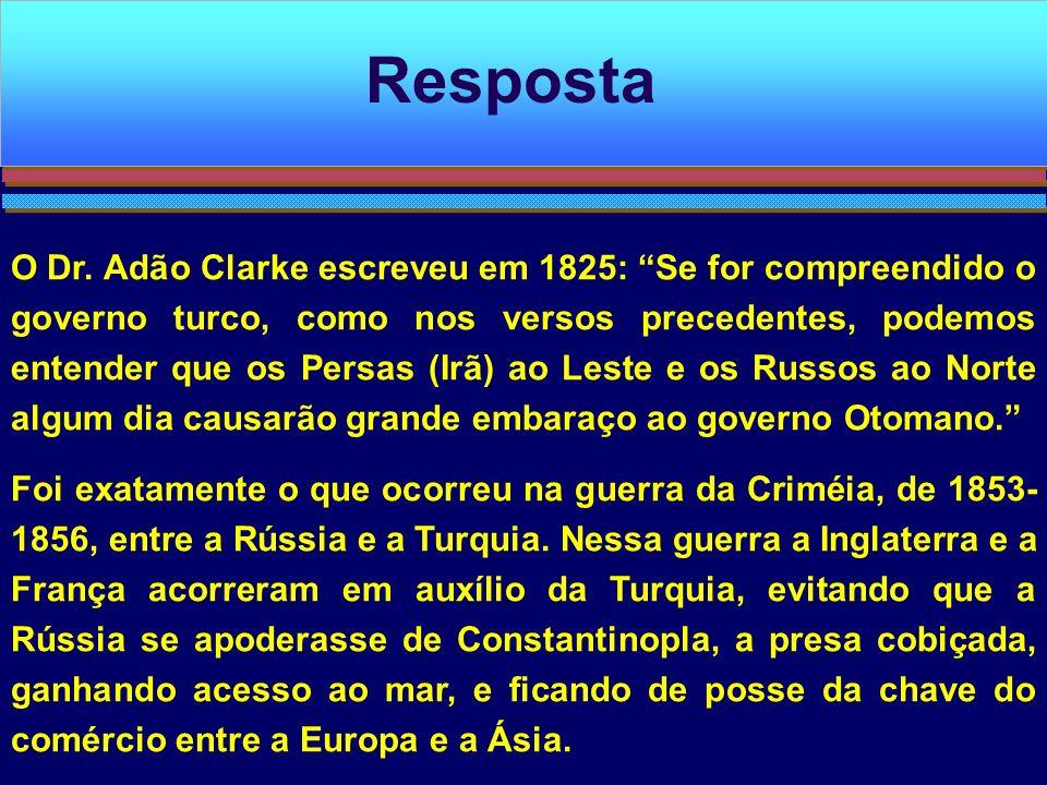 O Dr. Adão Clarke escreveu em 1825: Se for compreendido o governo turco, como nos versos precedentes, podemos entender que os Persas (Irã) ao Leste e