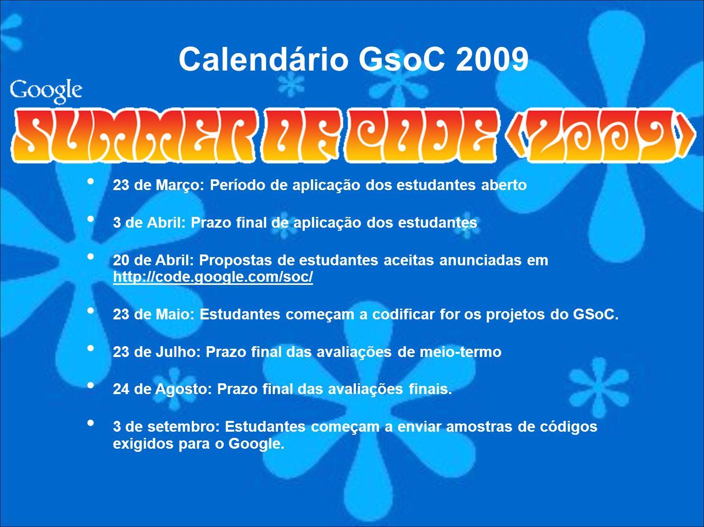 23 de Março: Período de aplicação dos estudantes aberto 3 de Abril: Prazo final de aplicação dos estudantes 20 de Abril: Propostas de estudantes aceit