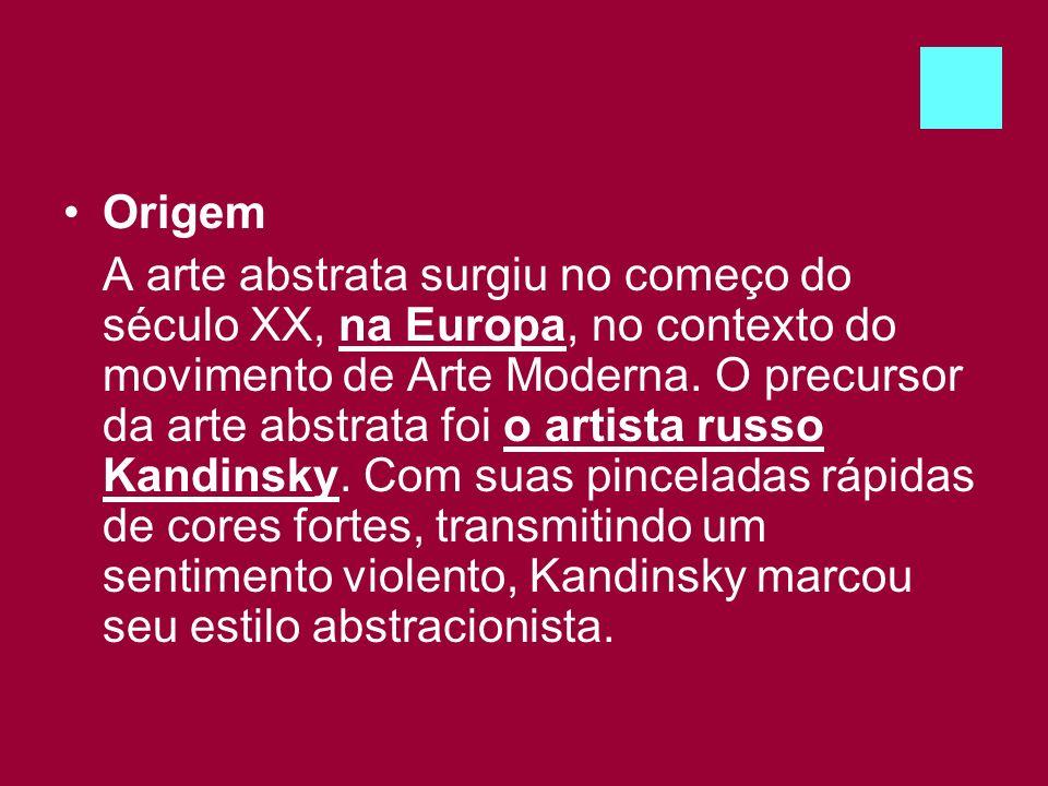 Origem A arte abstrata surgiu no começo do século XX, na Europa, no contexto do movimento de Arte Moderna. O precursor da arte abstrata foi o artista