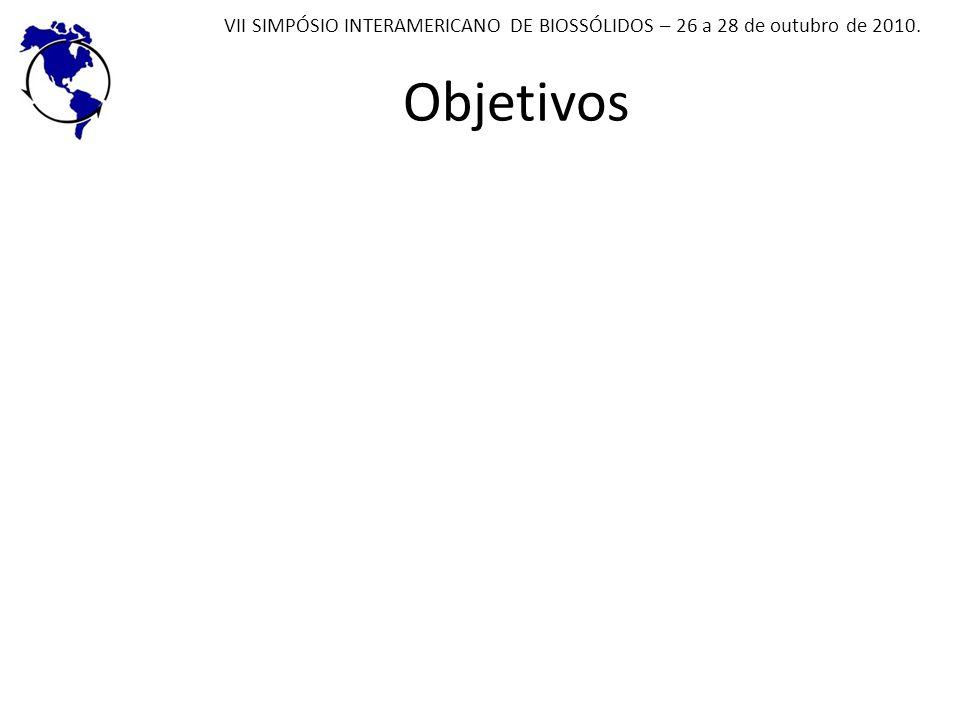 Objetivos VII SIMPÓSIO INTERAMERICANO DE BIOSSÓLIDOS – 26 a 28 de outubro de 2010.