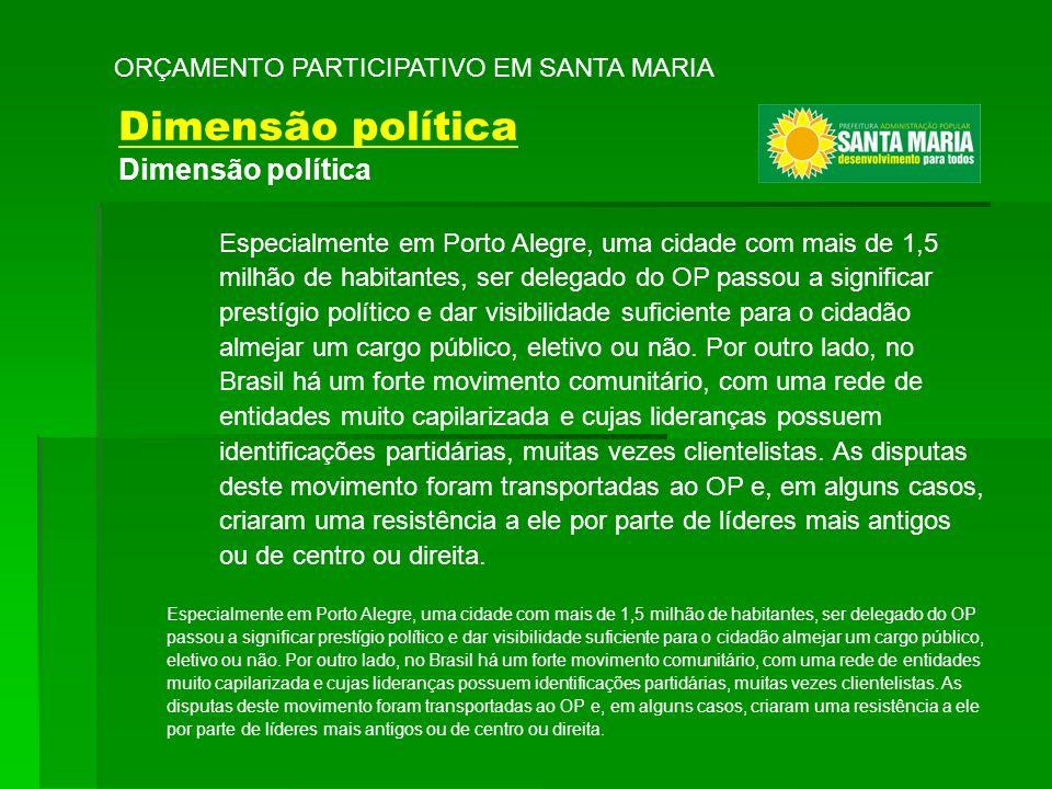 Especialmente em Porto Alegre, uma cidade com mais de 1,5 milhão de habitantes, ser delegado do OP passou a significar prestígio político e dar visibi