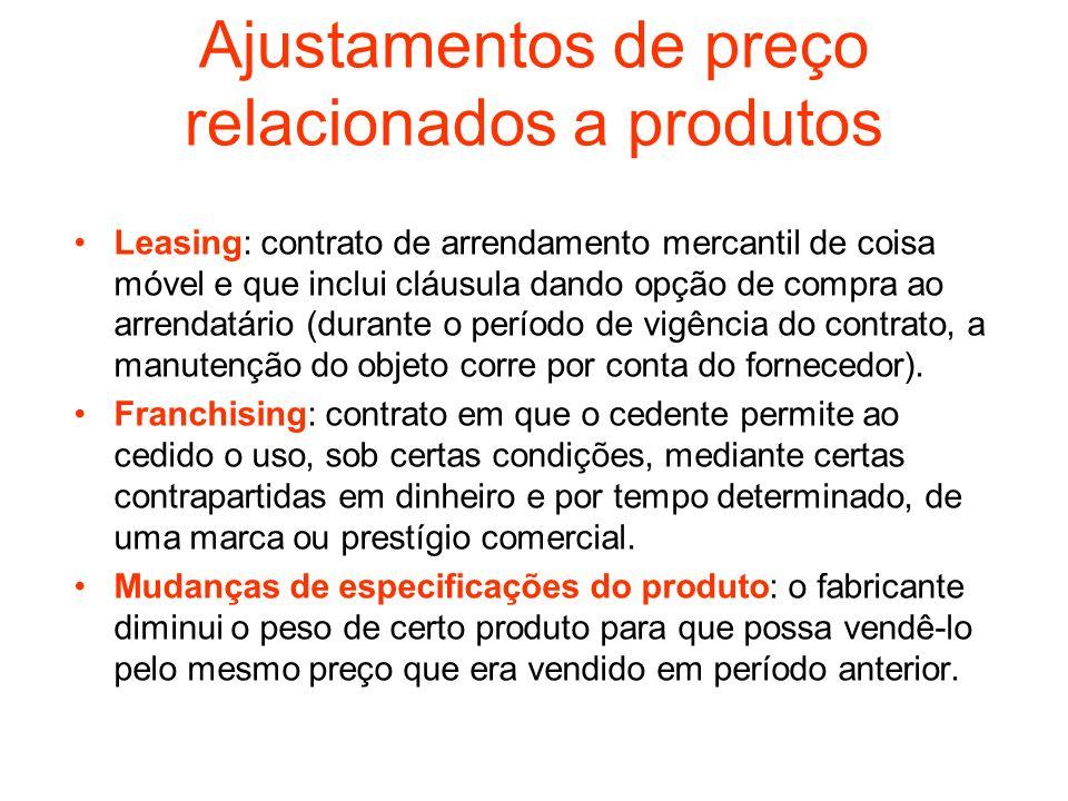 Ajustamentos de preço relacionados a produtos Leasing: contrato de arrendamento mercantil de coisa móvel e que inclui cláusula dando opção de compra a