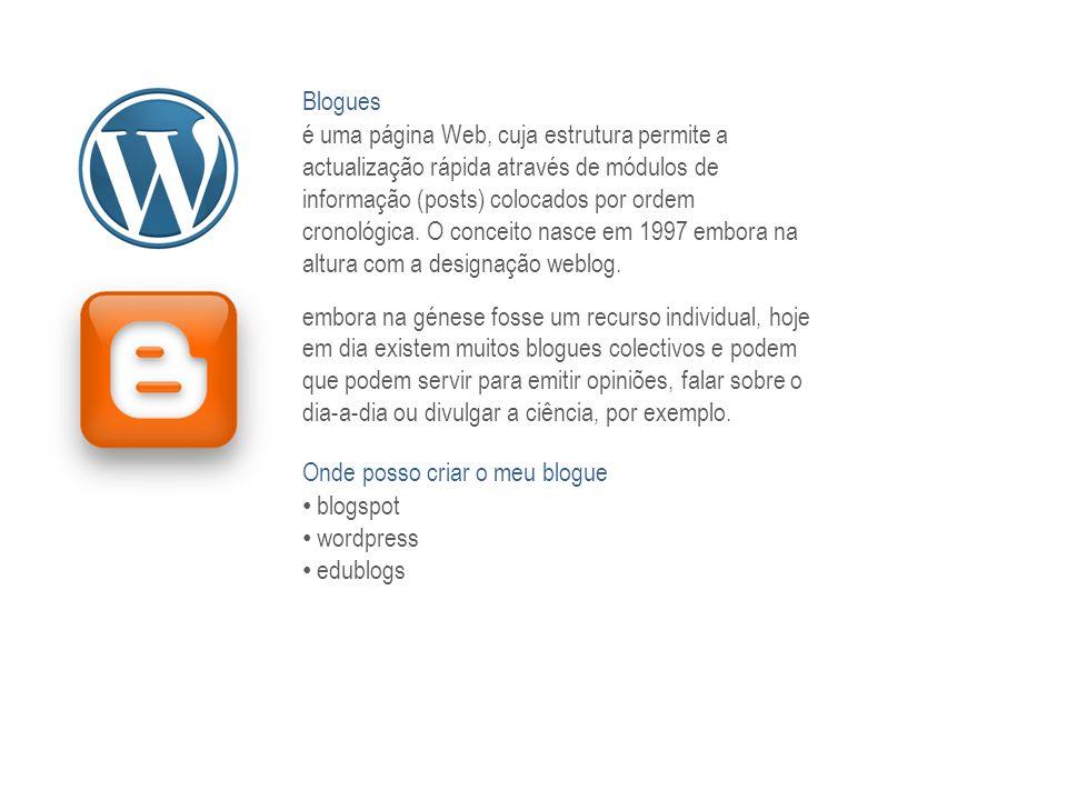 Blogues é uma página Web, cuja estrutura permite a actualização rápida através de módulos de informação (posts) colocados por ordem cronológica. O con