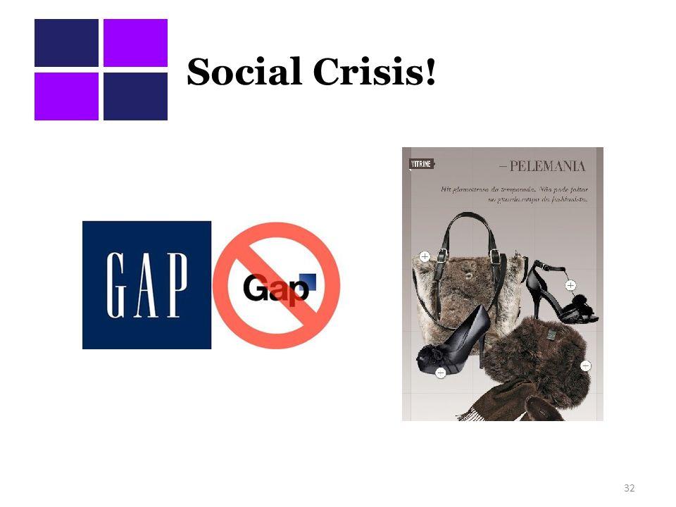 Social Crisis! 32