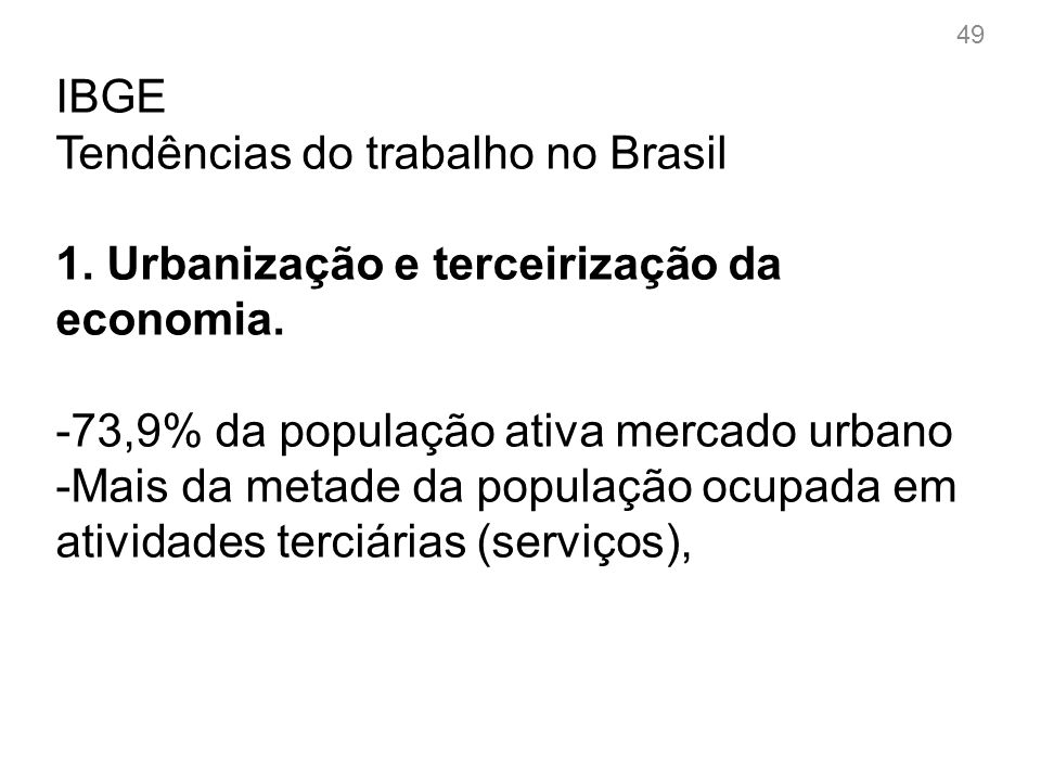 IBGE Tendências do trabalho no Brasil 2.