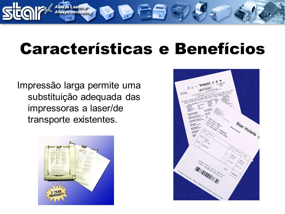 Características e Benefícios Etiquetas de embarque Etiquetas de endereço Etiquetas de preço/código de barras Etiquetas de expositores Impressão de Etiquetas