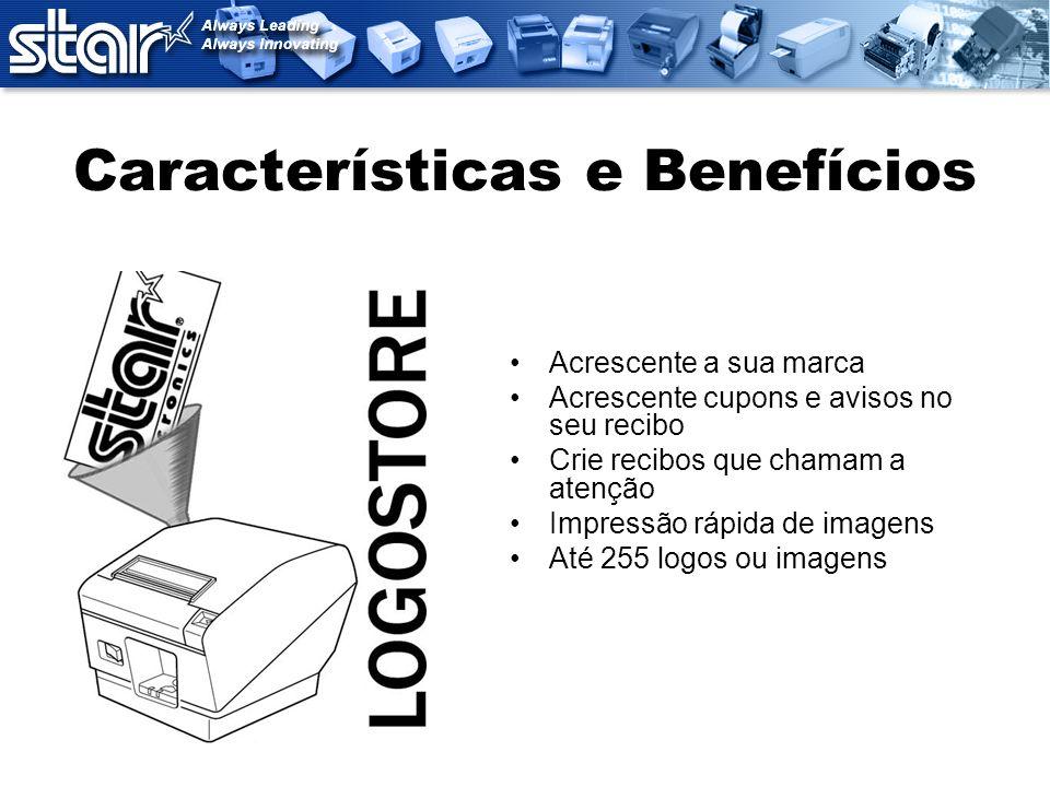 Características e Benefícios Largura do papel ajustável
