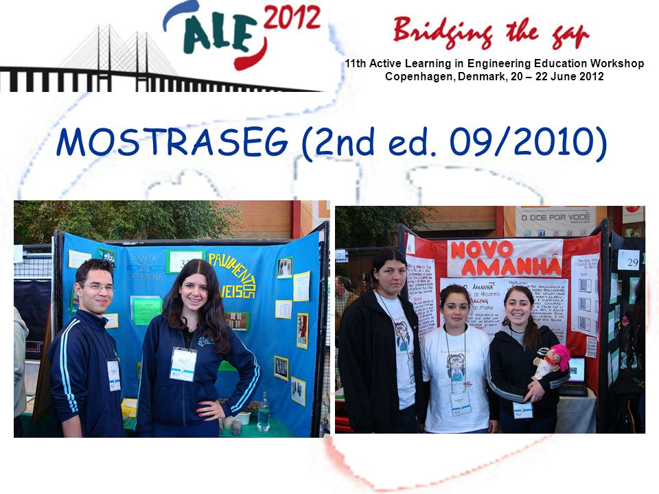 MOSTRASEG (2nd ed. 09/2010) 11th Active Learning in Engineering Education Workshop Copenhagen, Denmark, 20 – 22 June 2012