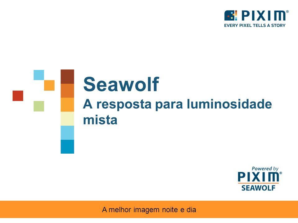 Seawolf A resposta para luminosidade mista A melhor imagem noite e dia