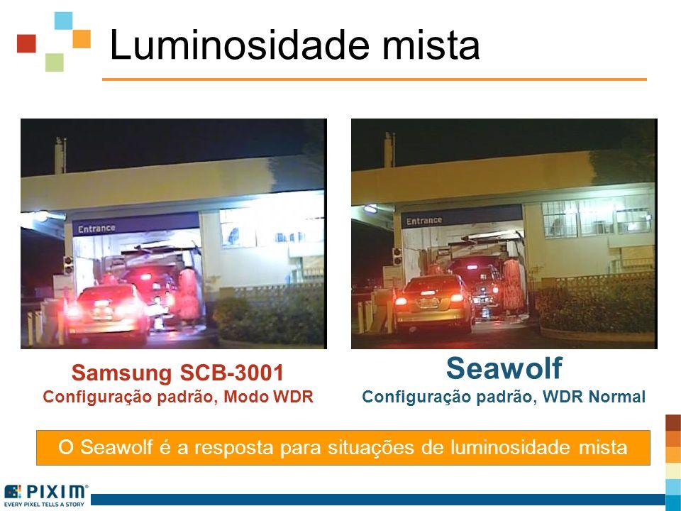 Luminosidade mista Samsung SCB-3001 Configuração padrão, Modo WDR Seawolf Configuração padrão, WDR Normal O Seawolf é a resposta para situações de lum