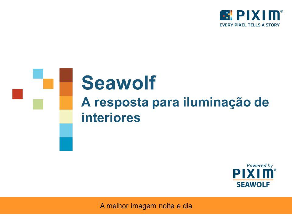 Seawolf A resposta para iluminação de interiores A melhor imagem noite e dia