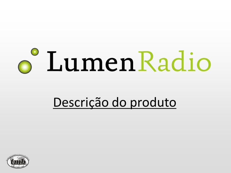 O que é o LumenRadio.