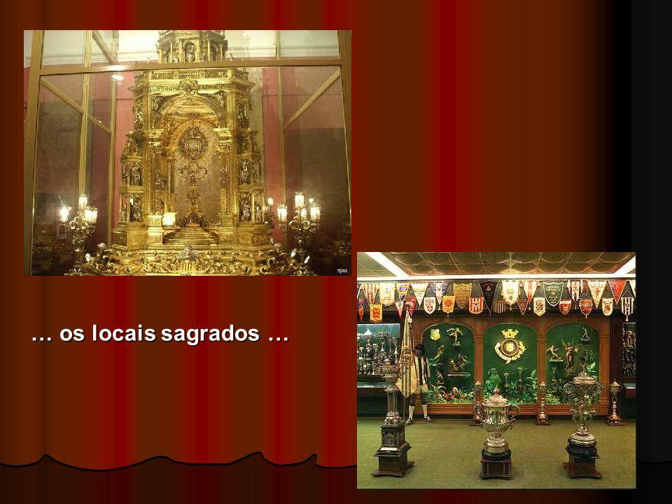 … os locais sagrados …