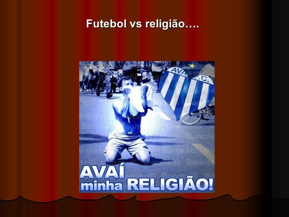 Futebol vs religião….