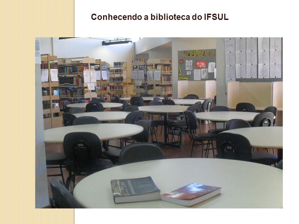 Conhecendo a biblioteca do IFSUL