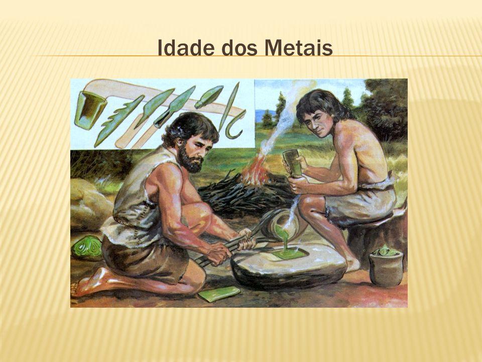 Características: Utilização de metais na fabricação de instrumentos – Metalurgia; Metais utilizados: bronze, cobre, ferro