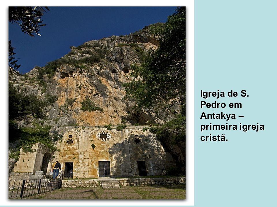 Igreja de S. Pedro em Antakya – primeira igreja cristã.