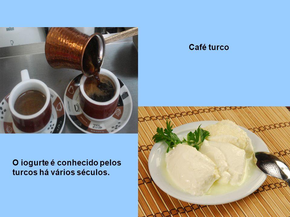 Café turco O iogurte é conhecido pelos turcos há vários séculos.