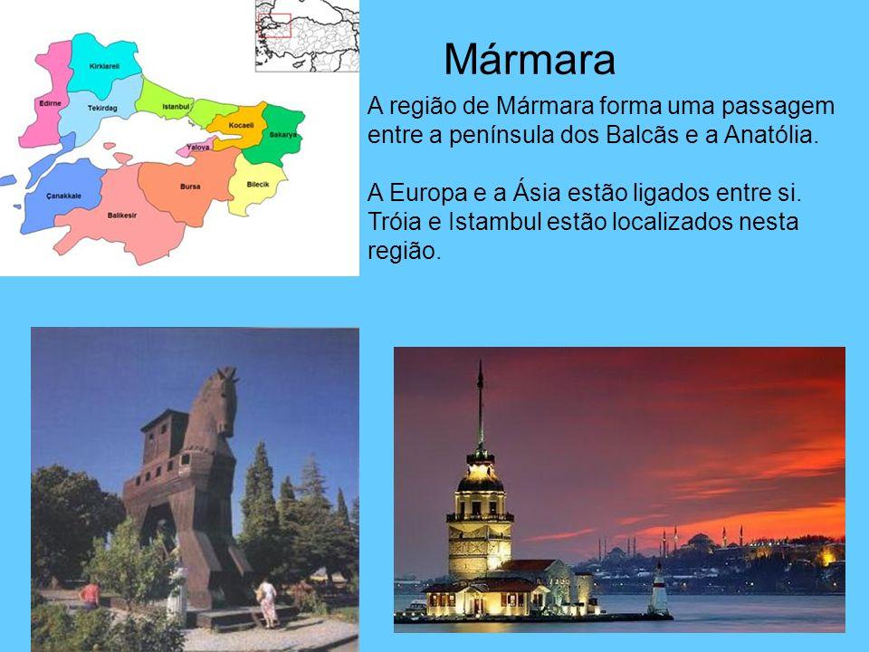 Mármara A região de Mármara forma uma passagem entre a península dos Balcãs e a Anatólia. A Europa e a Ásia estão ligados entre si. Tróia e Istambul e