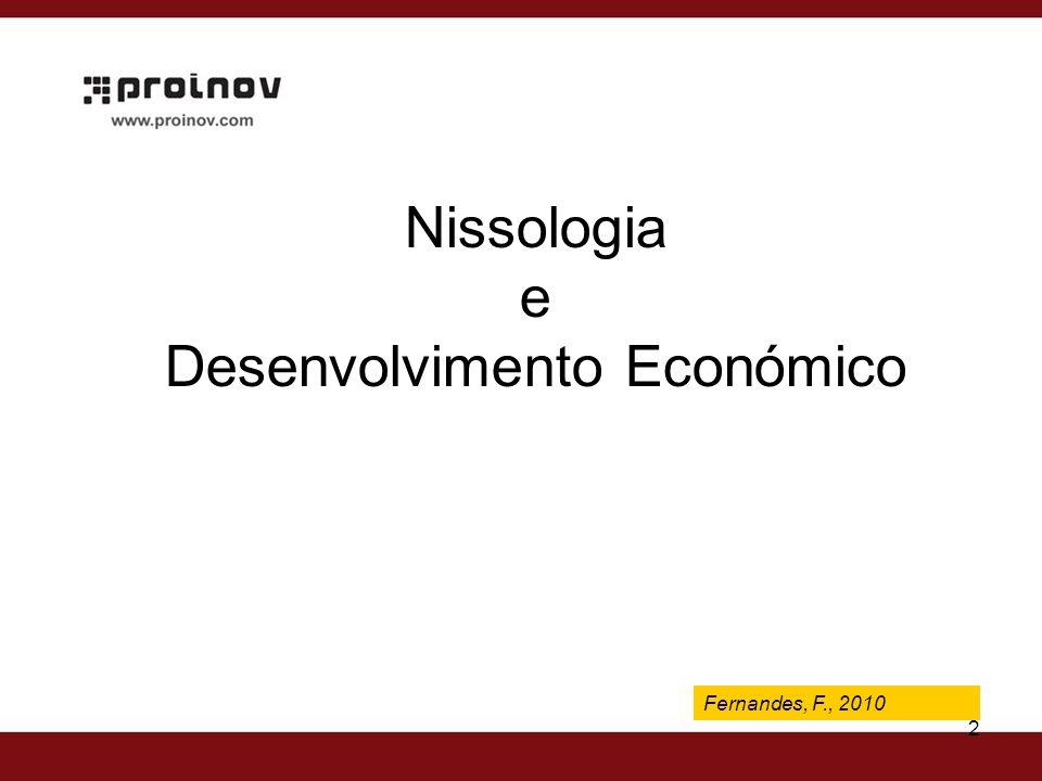 Fernandes, F., 2009 2 Fernandes, F., 2010 Nissologia e Desenvolvimento Económico