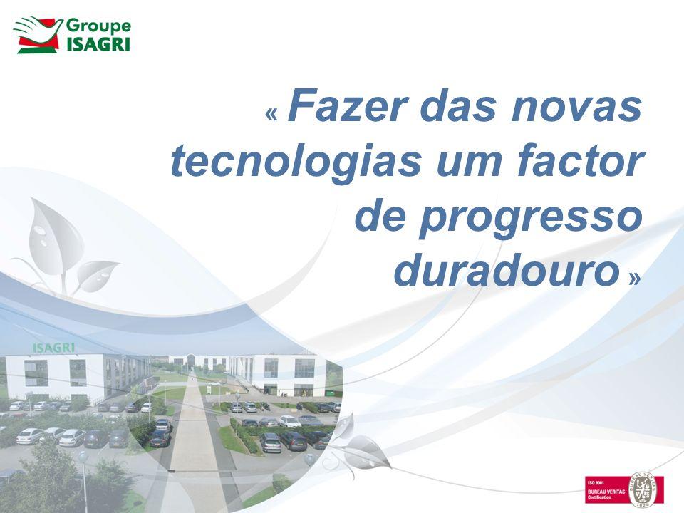« Fazer das novas tecnologias um factor de progresso duradouro »