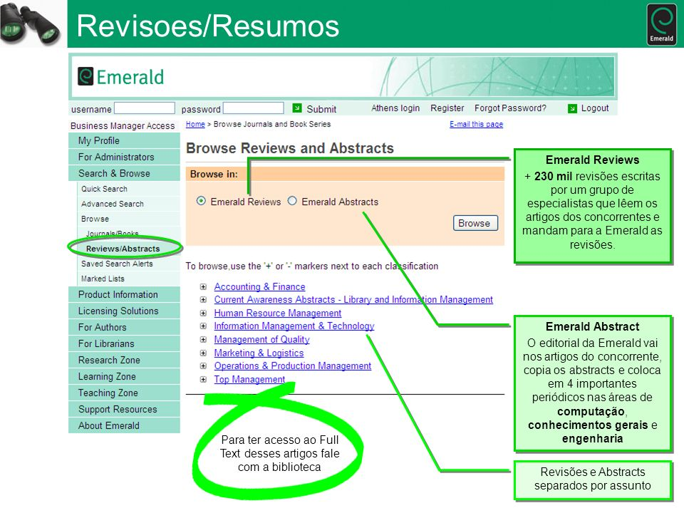 Revisoes/Resumos Emerald Abstract O editorial da Emerald vai nos artigos do concorrente, copia os abstracts e coloca em 4 importantes periódicos nas á