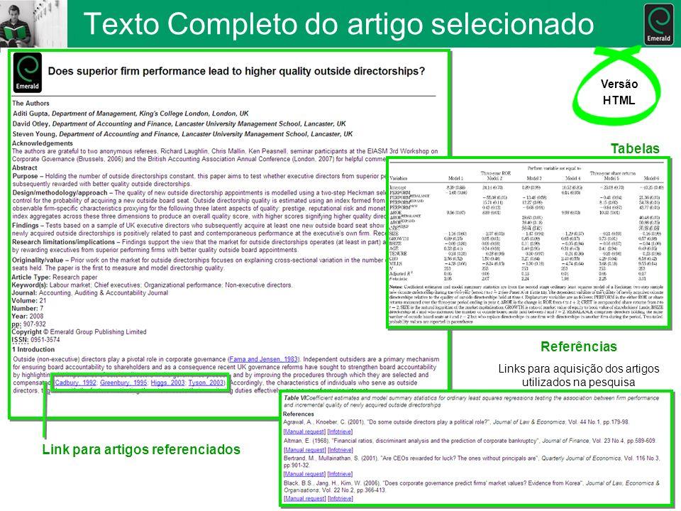 Texto Completo do artigo selecionado Versão HTML Tabelas Link para artigos referenciados Referências Links para aquisição dos artigos utilizados na pe