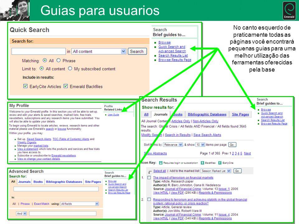 Guias para usuarios No canto esquerdo de praticamente todas as páginas você encontrará pequenas guias para uma melhor utilização das ferramentas ofere