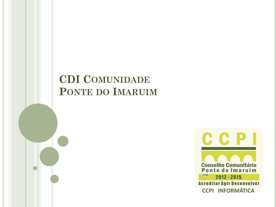 CDI C OMUNIDADE P ONTE DO I MARUIM
