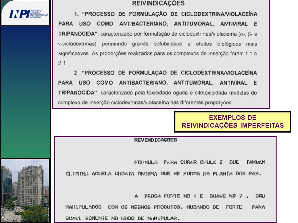 EXEMPLOS DE REIVINDICAÇÕES IMPERFEITAS