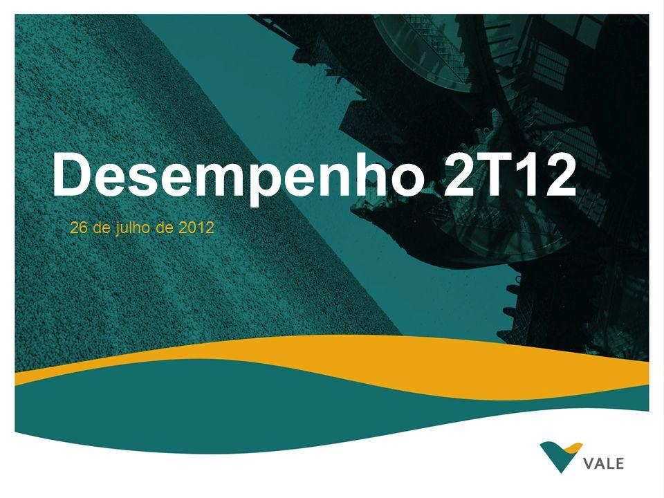 Desempenho 2T12 26 de julho de 2012