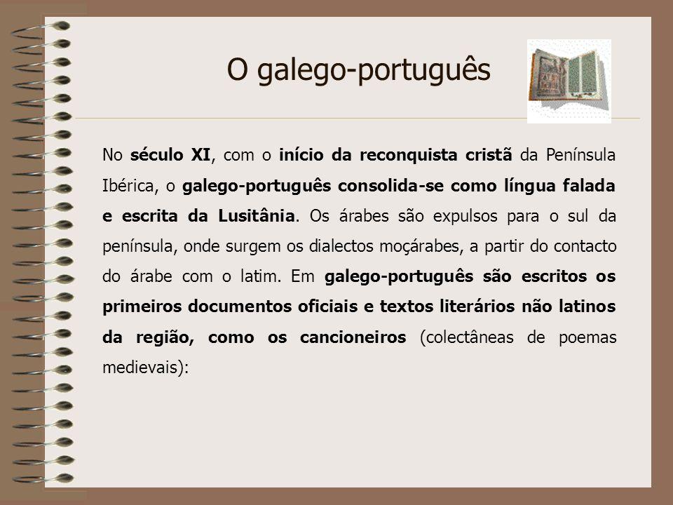 No período que vai do século IX (surgimento dos primeiros documentos latino-portugueses) ao XI, considerado uma época de transição, alguns termos port