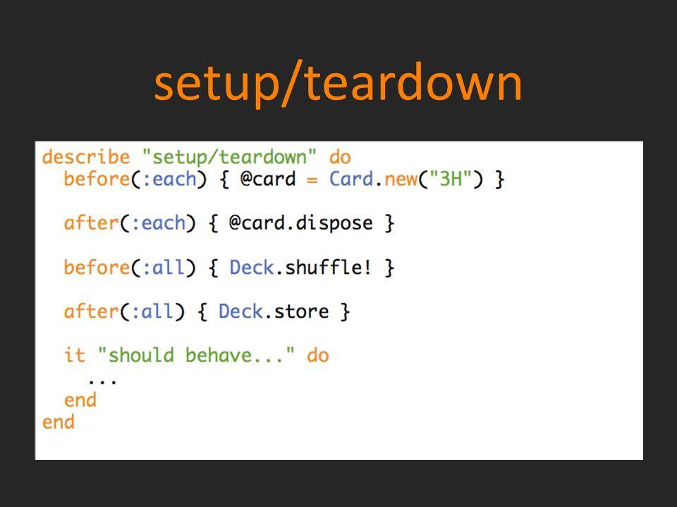 setup/teardown