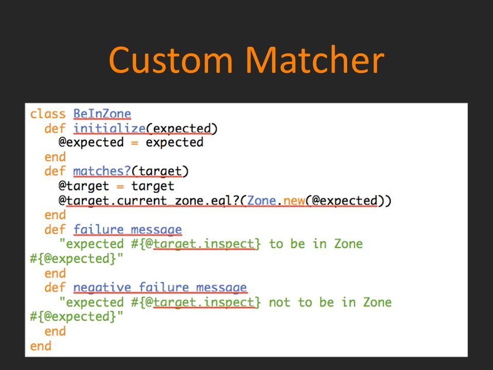 Custom Matcher