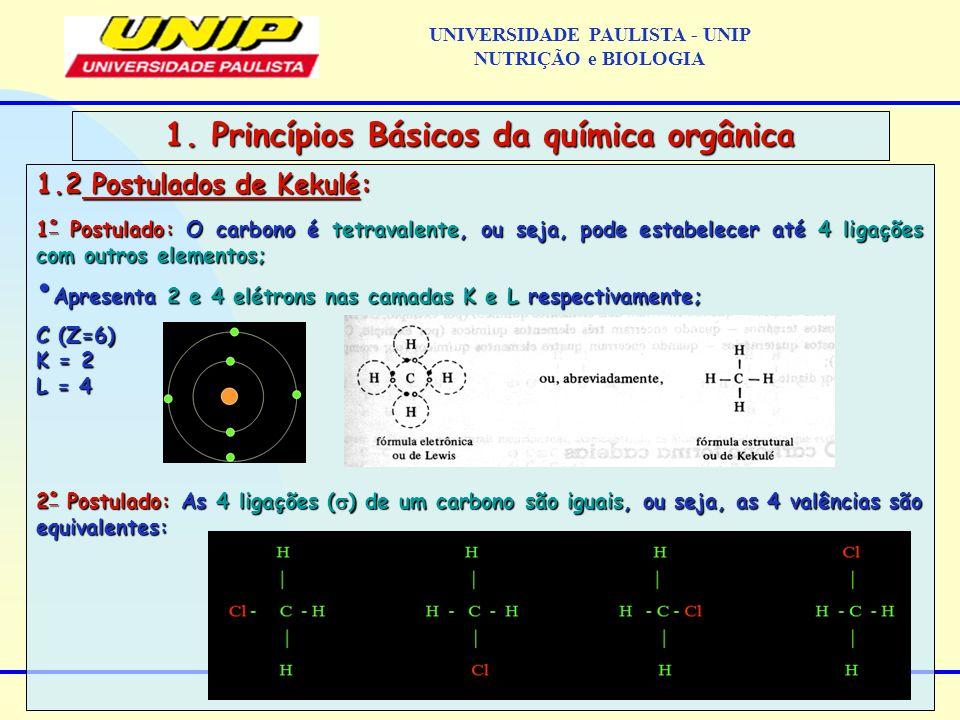 6) Dê a fórmula estrutural dos seguintes radicais: a)metil b)etil c)butil d)isopropil e)fenil f)t-butil g)iso-butil h)propil 7) Os nomes dos radicais orgânicos 1 a Lista de exercícios UNIVERSIDADE PAULISTA - UNIP NUTRIÇÃO e BIOLOGIA