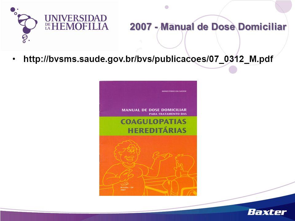 http://bvsms.saude.gov.br/bvs/publicacoes/07_0312_M.pdf 2007 - Manual de Dose Domiciliar