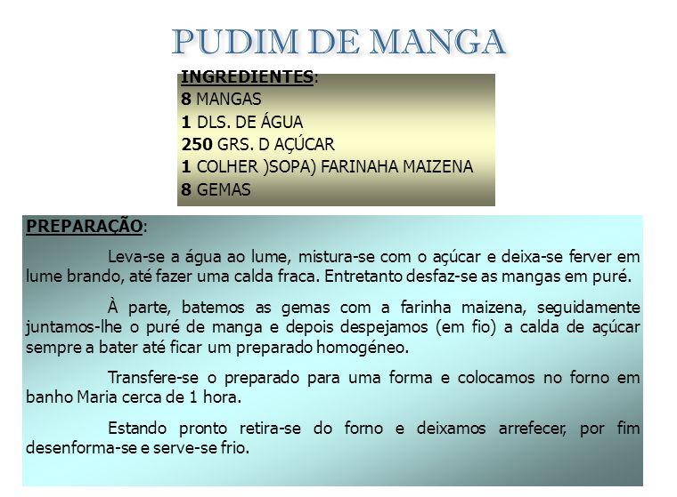 MOUSSE DE MARACUJÁ INGREDIENTES: 8 MARACUÁS 1 LATA DE LEITE CONDENSADO 2 EMBALAGENS (125 GRS) NATAS PAUS DE CANELA FOLHAS DE HORTELÃ PIMENTA PREPARAÇÃ