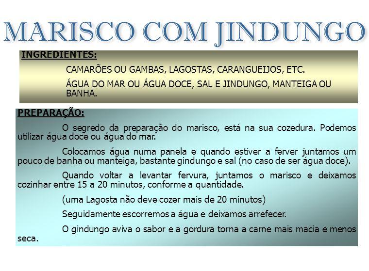 MUZONGUÉ INGREDIENTES: 1 kg DE PEIXE FRESCO (GORAZ OU PARGO) 1 dl DE ÓLEO DE PALMA 500 Gr DE BATATA DOCE 250 Gr DE PEIXE SECO (Corvina) 2 CEBOLAS 2 LITROS DE ÁGUA + - 3 TOMATES 1 MOLHO DE ESPINAFRES (COZIDOS SAL q.b.