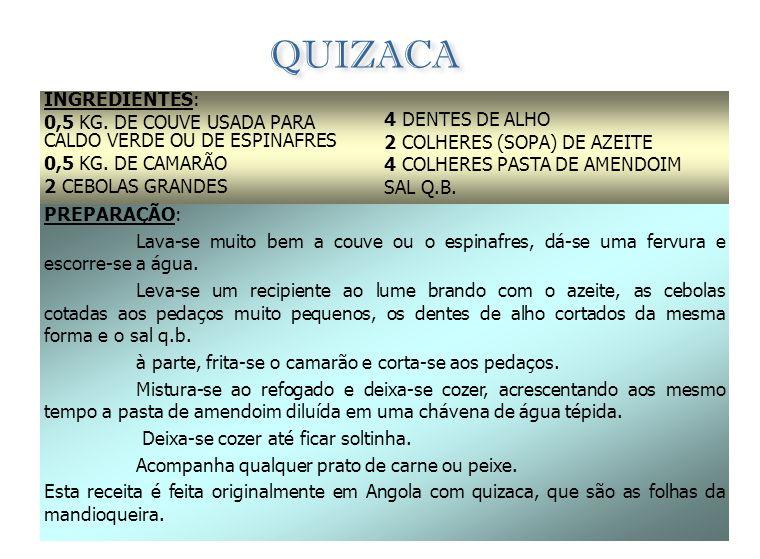 FUNGE INGREDIENTES: (RECEITA PARA 4 PESSOAS) 300 GRS. DE FARINHA DE MANDIOCA (FUBA) 3/4 LT. DE ÁGUA SAL A GOSTO PREPARAÇÃO: Diluir a fuba em cerca de
