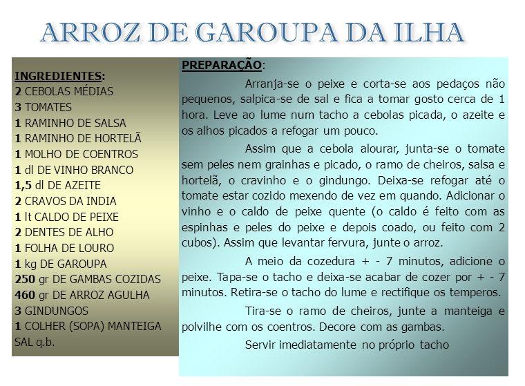 MUAMBA DE PEIXE INGREDIENTES: 1,5 kg DE CORVINA OU GAROUPA 250 gr DE QUIABOS TENROS 2 dl. DE ÓLEO DE PALMA SAL q.b. GINDUNGO q.b. 2 DENTES DE ALHO 2 C