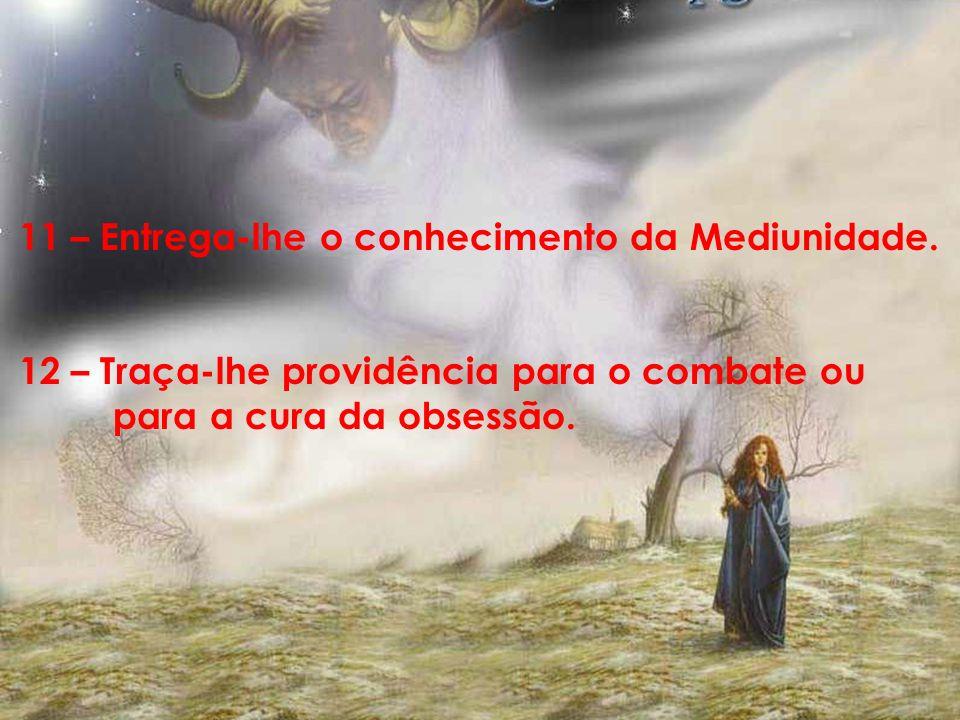 9 – Elimina a maior parte das preocupações acerca do futuro além da morte. 10 – Dá-lhe o conforto do intercâmbio com os entes queridos, depois de dese